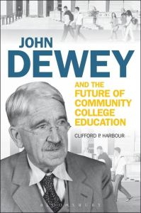 john-dewey-and-the-future-of-cc-ed